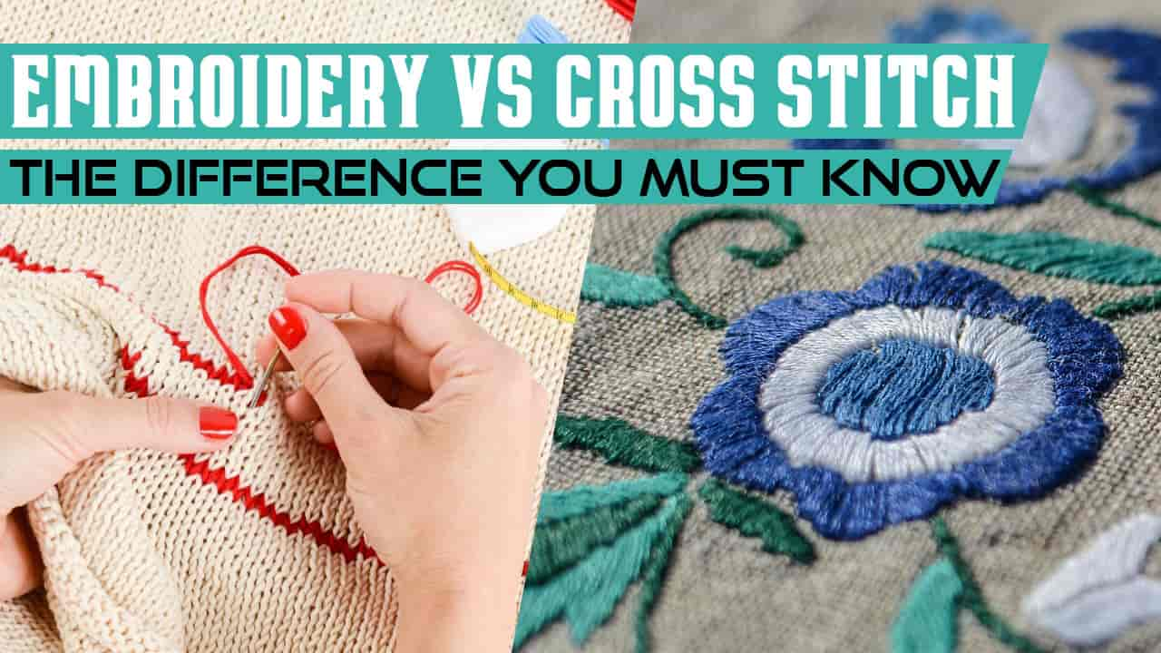 Embroidery vs Cross Stitch